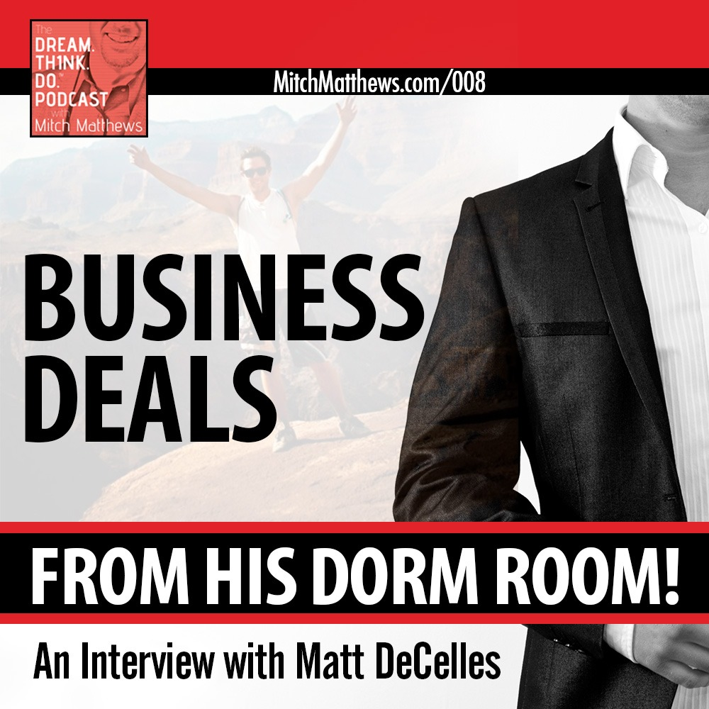 Business-Deals-From-His-Dorm-RoomAn-Interview-with-Matt-DeCellus