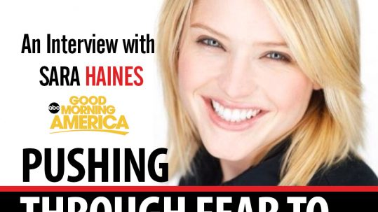 _Pushing-Through-Fear-To-Land-A-Dream-Job-An-Interview-with-Sara-Haines-2