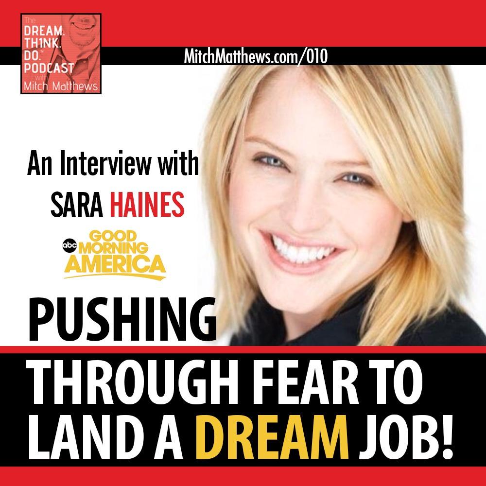 Bonus Episode: Sara Haines | Pushing Through Fear to Land Your Dream Job