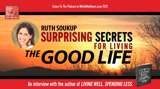 Ruth-Soukup_Surprising-Secrets-for-Living-The-Good-Life_v2