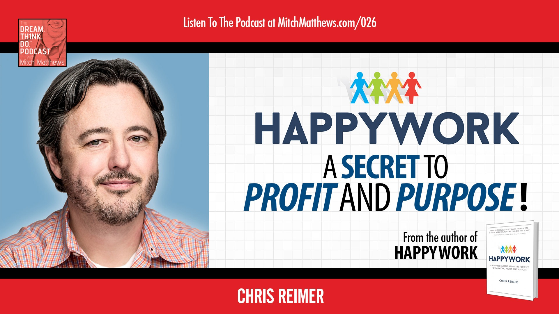 Chris Reimer | Happywork - A Secret to Profit and Purpose!