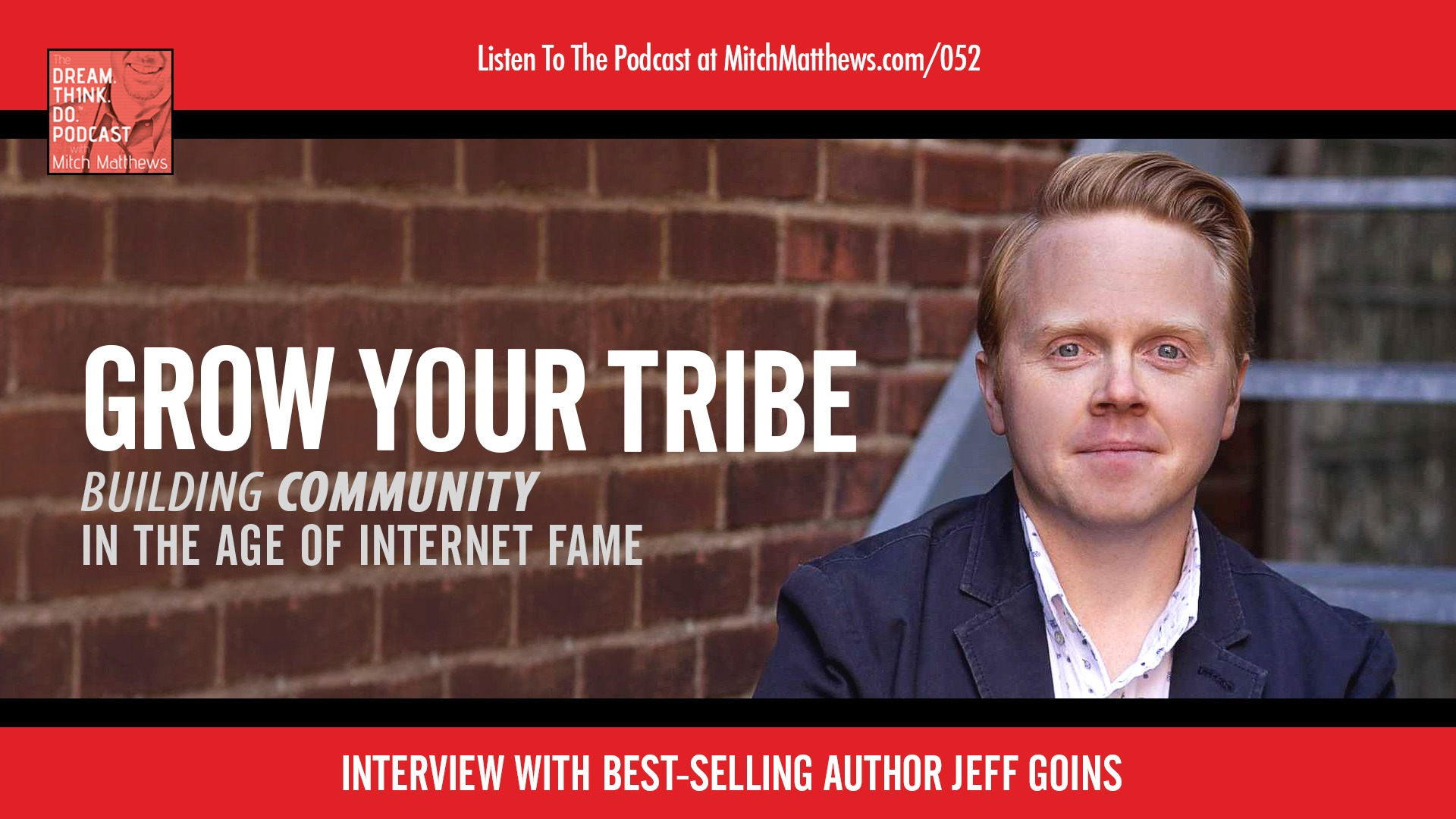 Jeff Goins | Grow Your Tribe: Building Community in the Age of Internet Fame