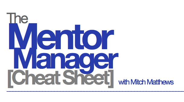 Mitch Matthews - The Mentor Manager - Cheat Sheet