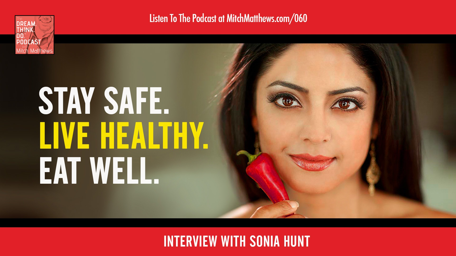Sonia Hunt | Stay Safe. Live Healthy. Eat Well.