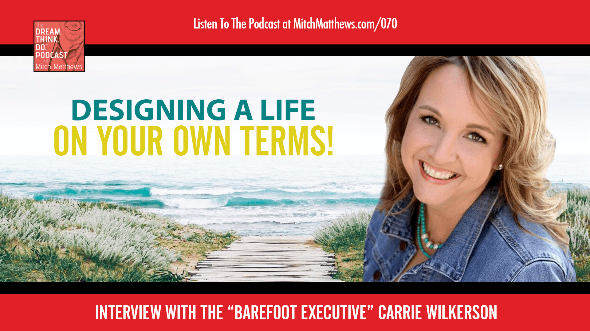 Carrie Wilkerson | Designing a life on your own terms!