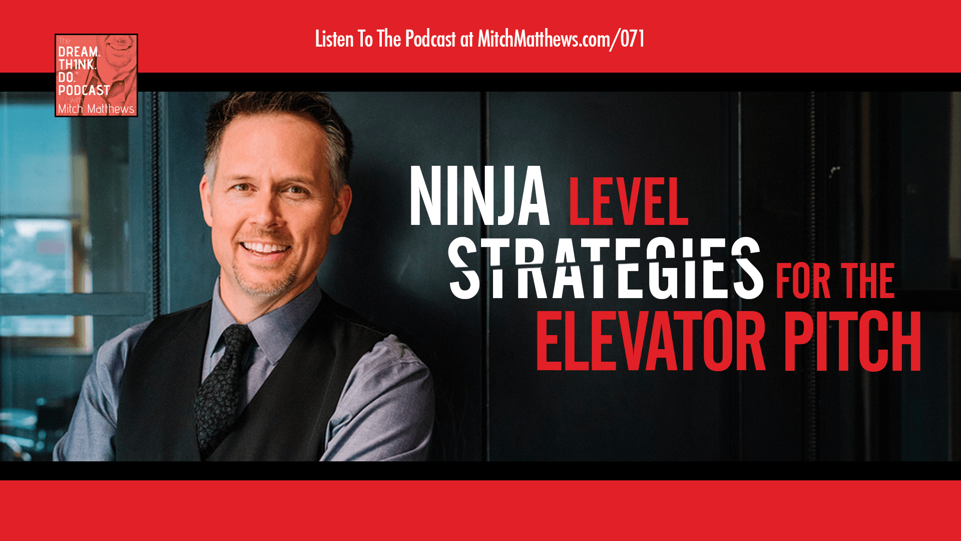 Ninja-level Strategies for the Elevator Pitch