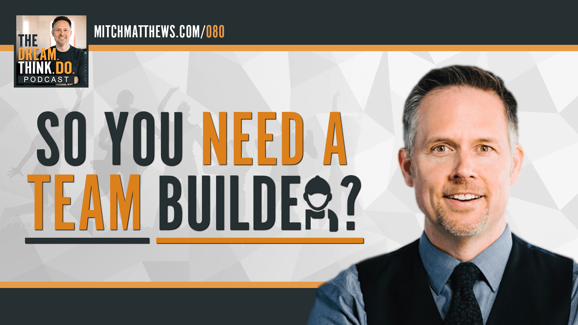 So you need a team builder?