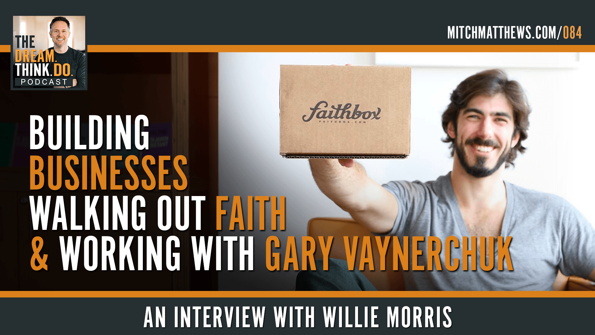 Willie Morris | Building businesses, walking out faith and working with Gary Vaynerchuk