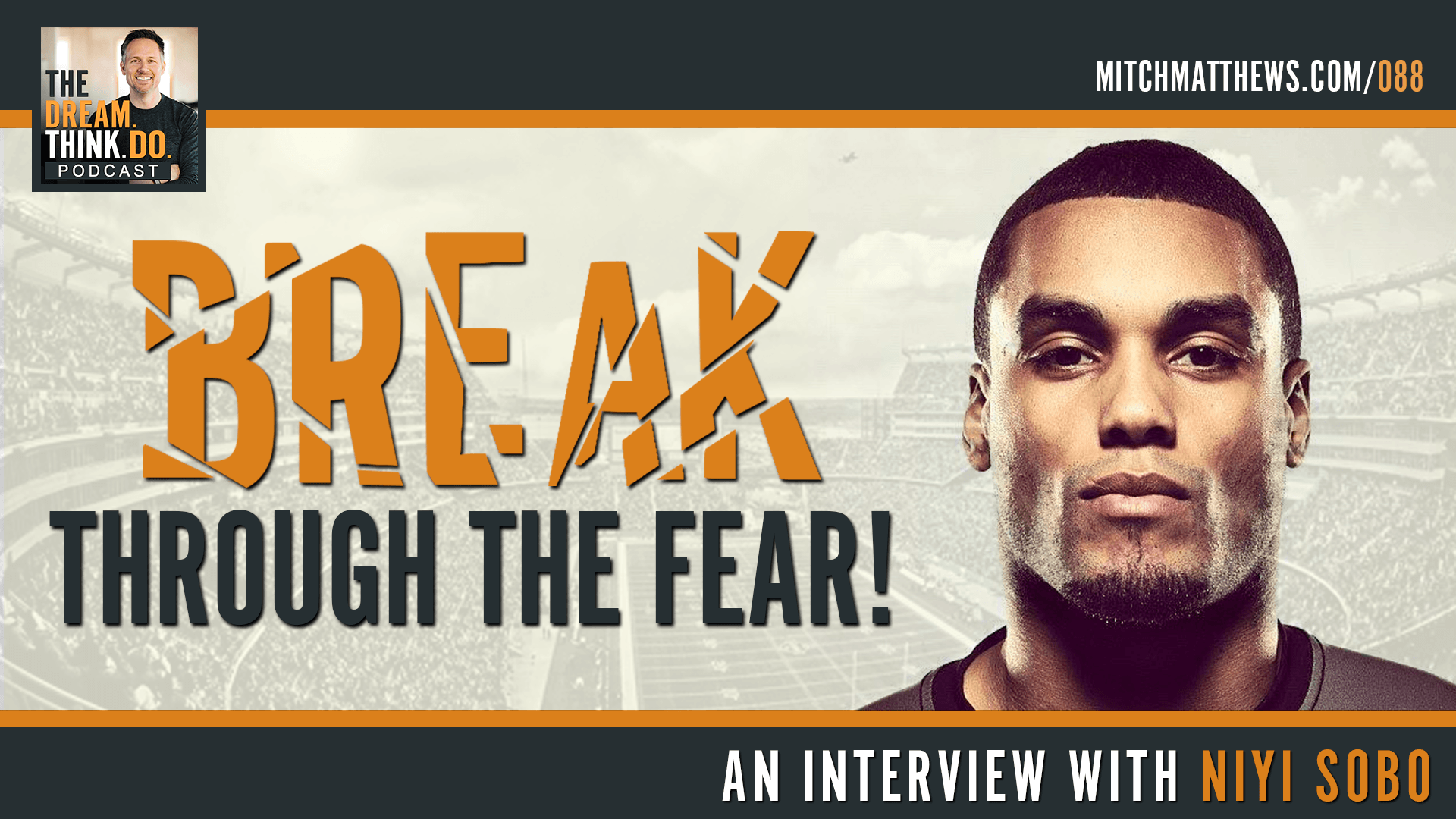 Niyi Sobo | Break through the fear!