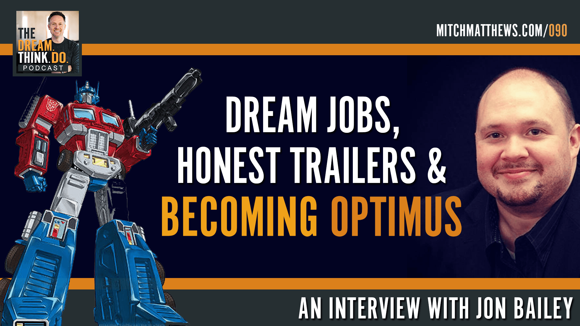 Dream jobs, honest trailers and becoming Optimus