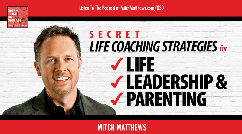 DREAM THINK DO - Life Coaching Strategies