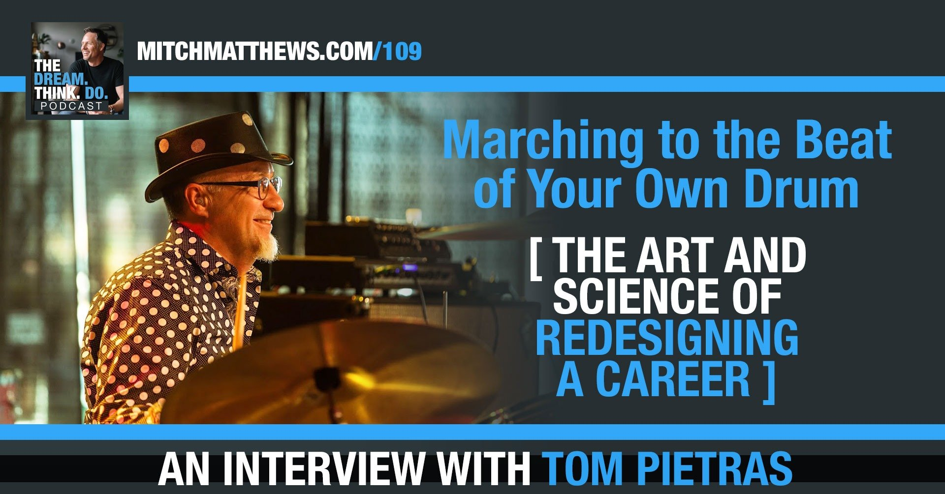 The art and science of redesigning a career Tom Pietras