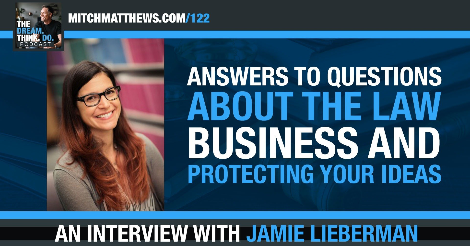 Hashtag Legal - Answers To Questions About The Law, Business and Protecting Your Ideas Jamie Lieberman