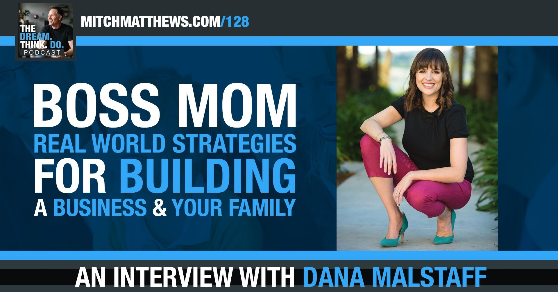 Boss Mom - Real World Strategies for Building a Business & Your Family Dana Malstaff
