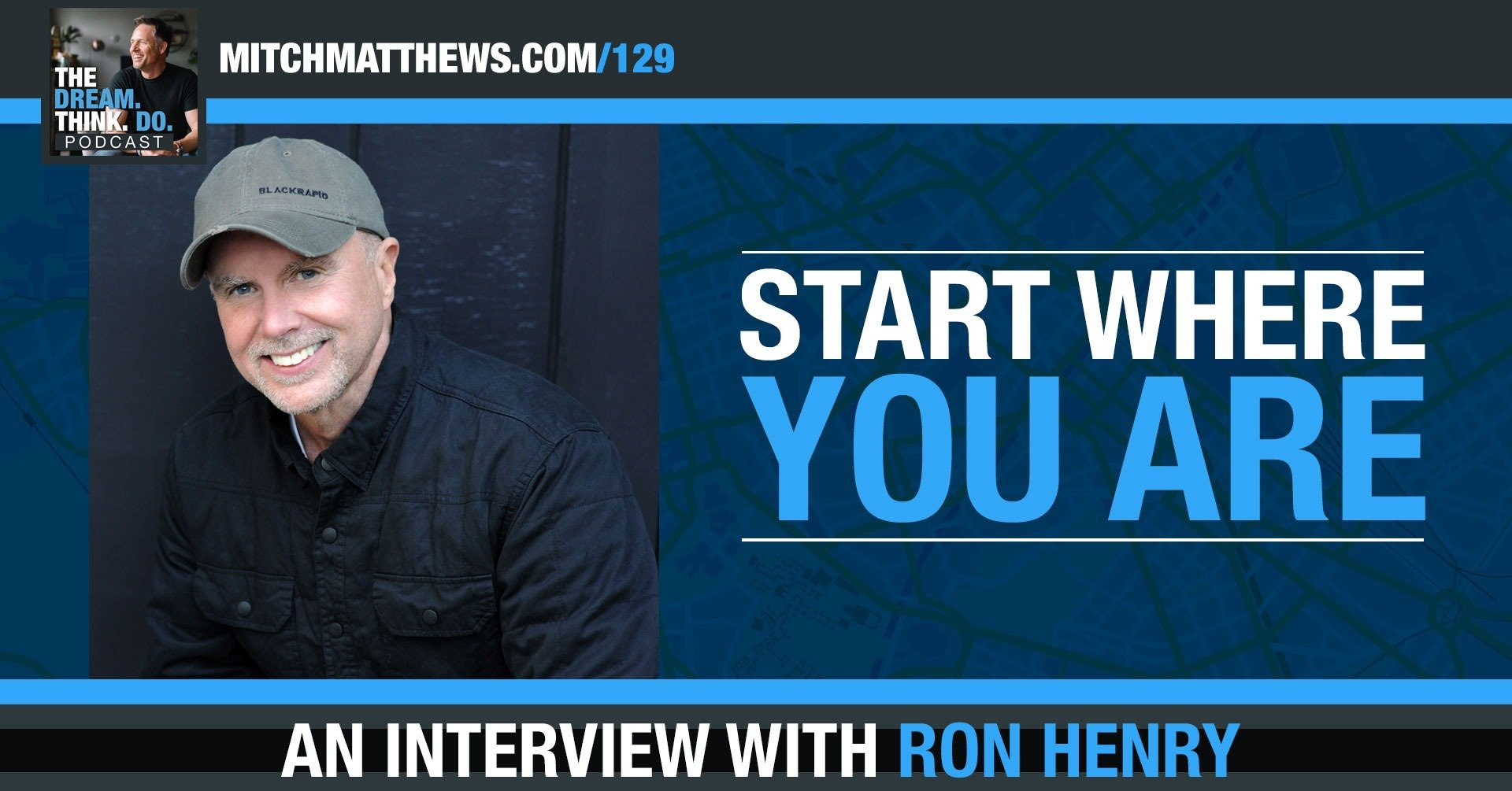 Start Where You Are Ron Henry