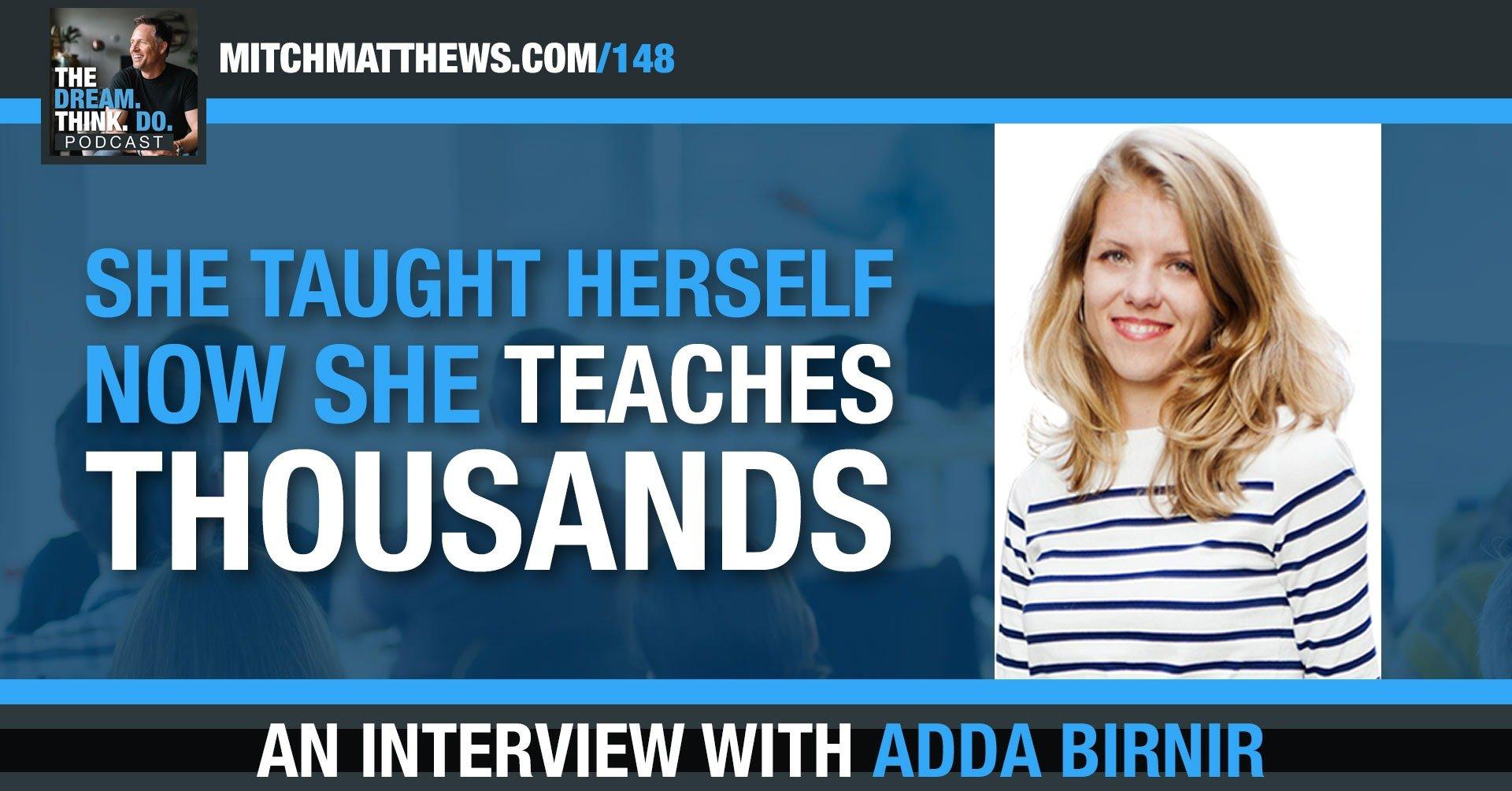 Adda Birnir | She taught herself. (Now she teaches thousands!)
