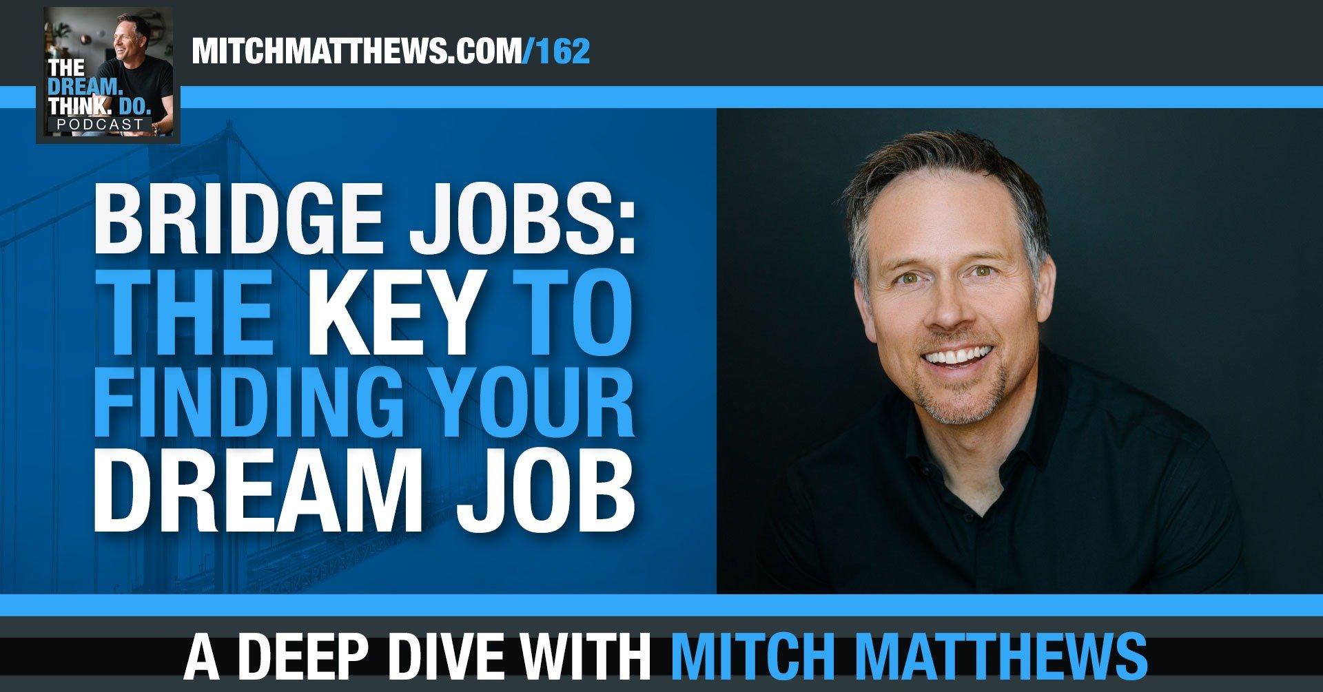 dream job redefined - Mitch Matthews
