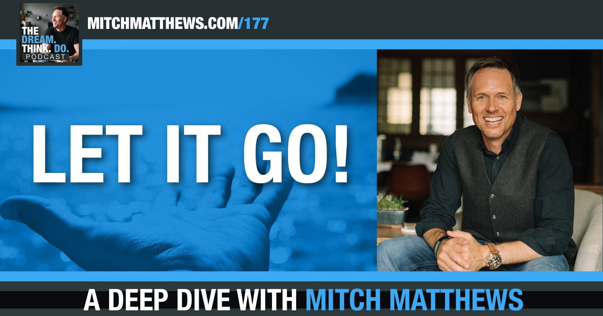 Let It Go!, with Mitch Matthews