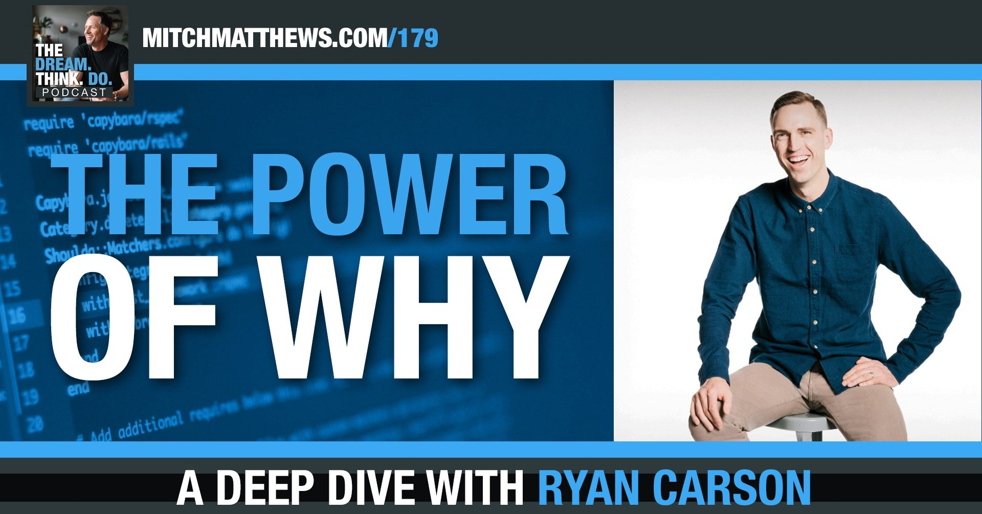 "Love, Passion and the Power of ""Why"", with Ryan Carson"