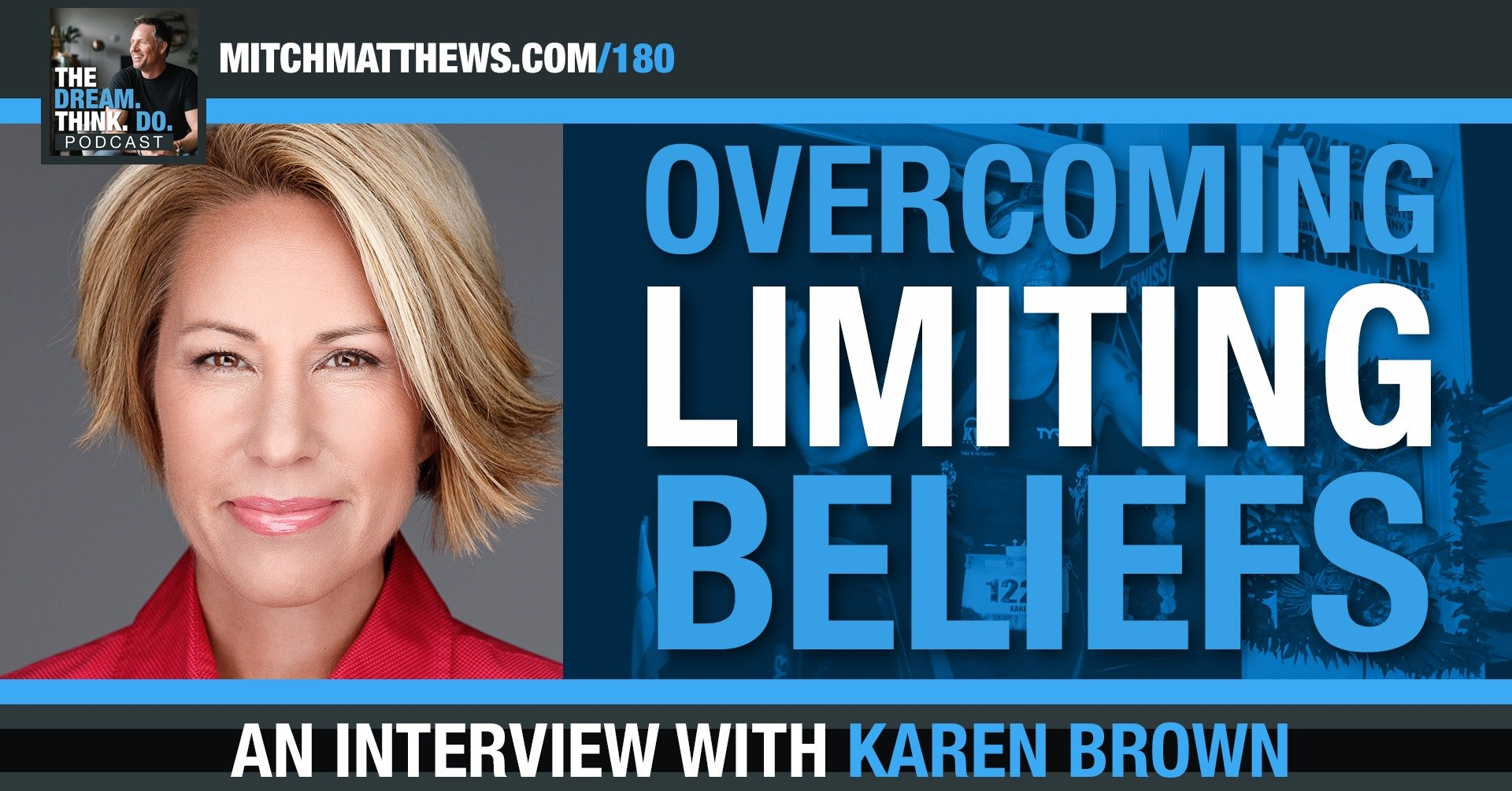 Overcoming Limiting Beliefs, with Karen Brown