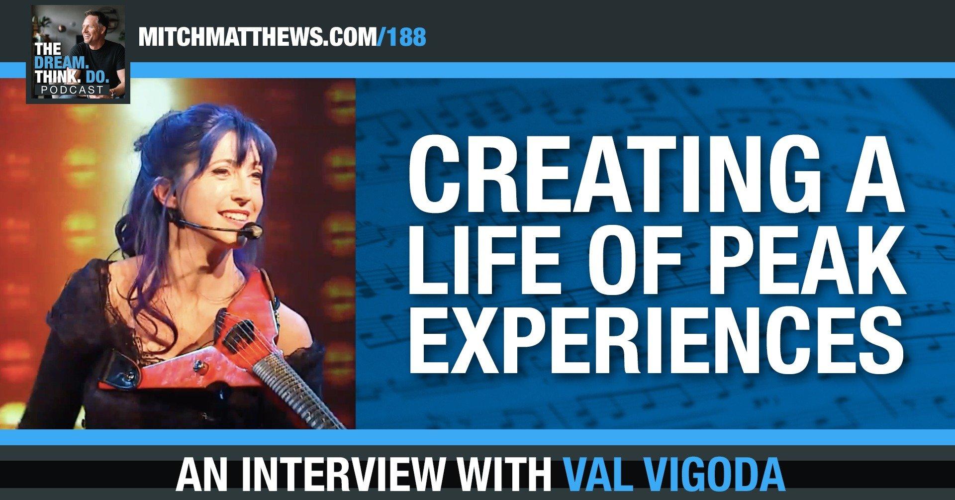 Creating a Life of Peak Experiences, with Valerie Vigoda