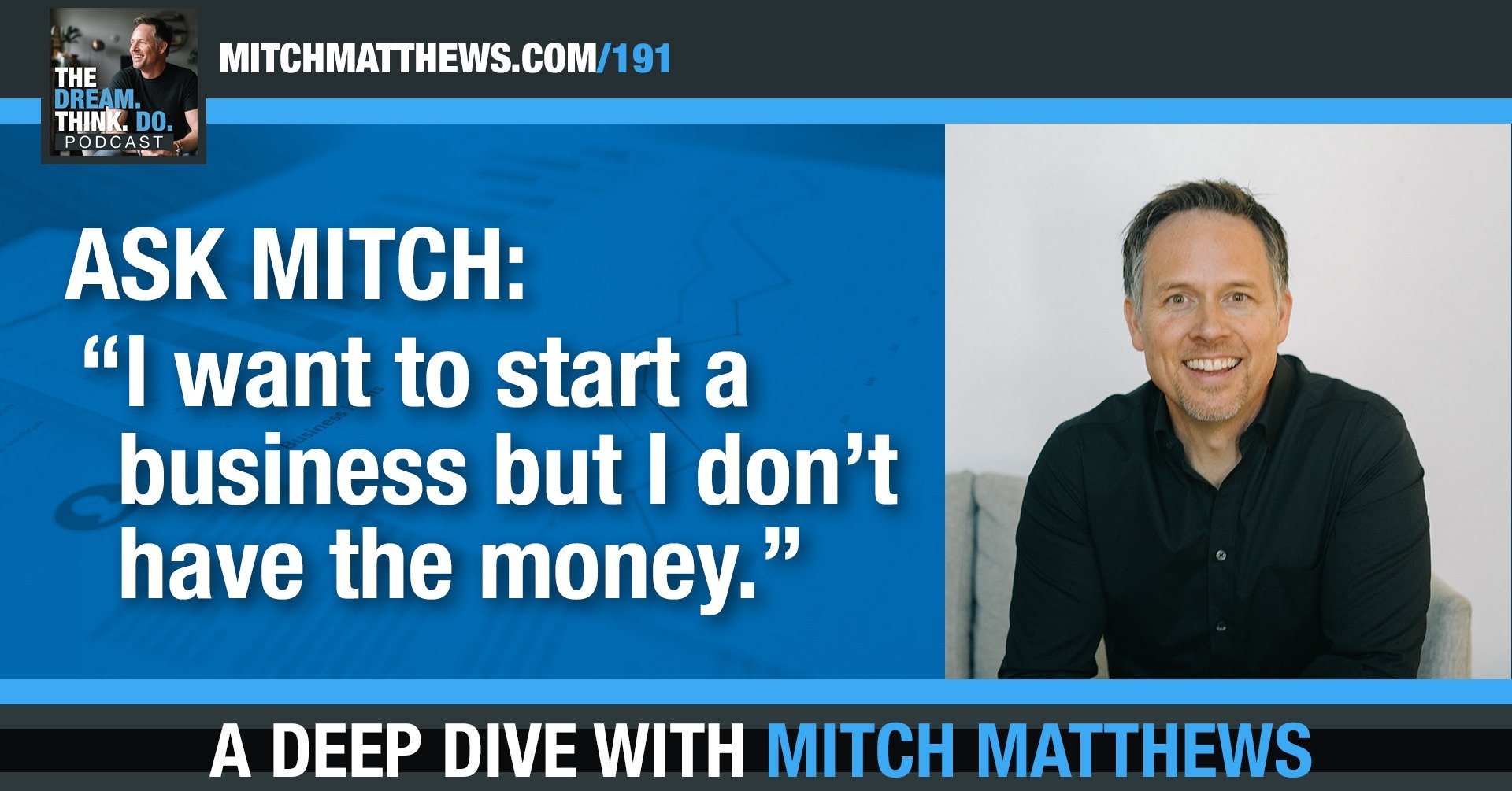 Ask Mitch - I want to start a business but where do I start?