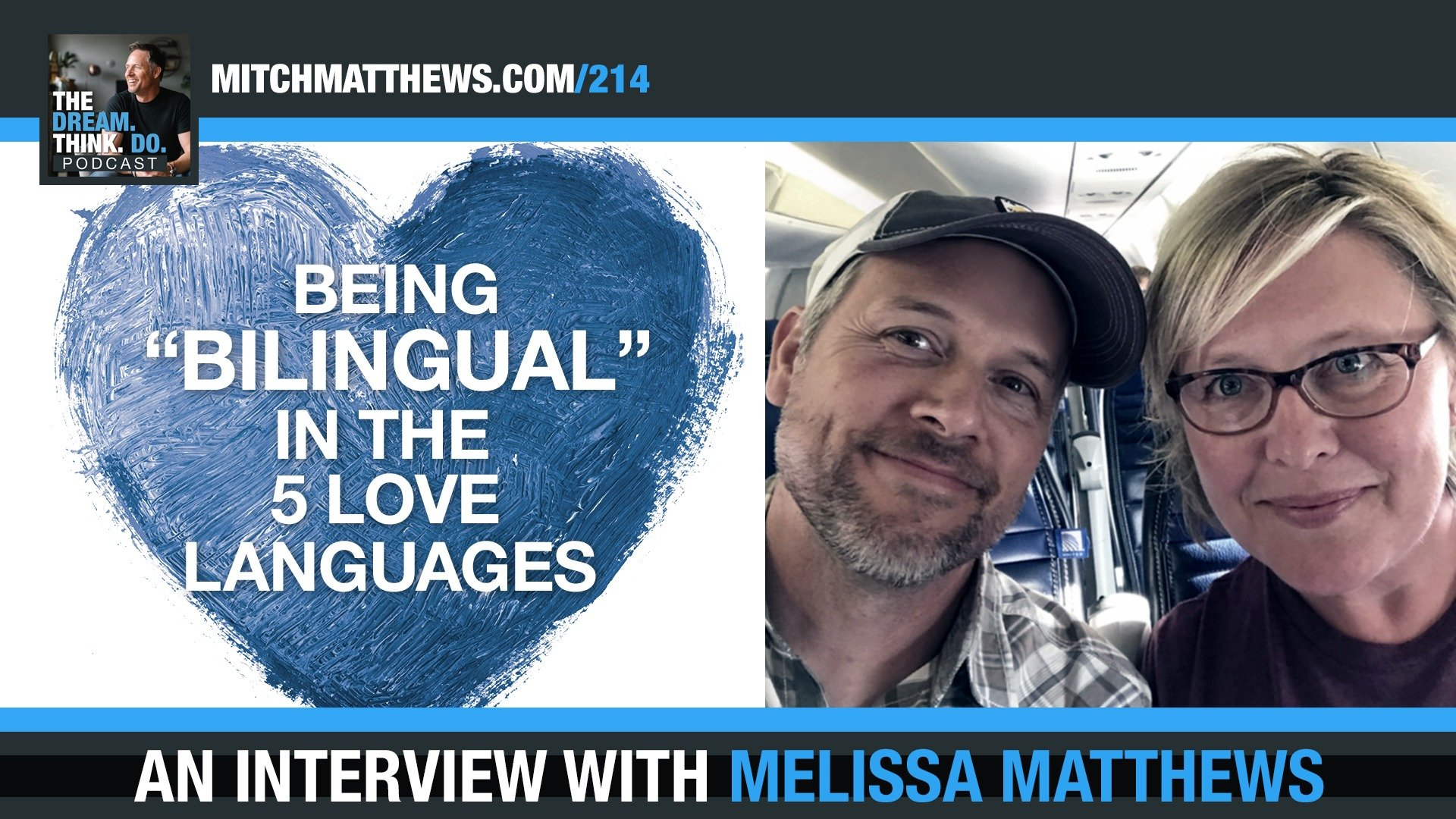 Being Bilingual in the 5 Love Languages with Melissa Matthews