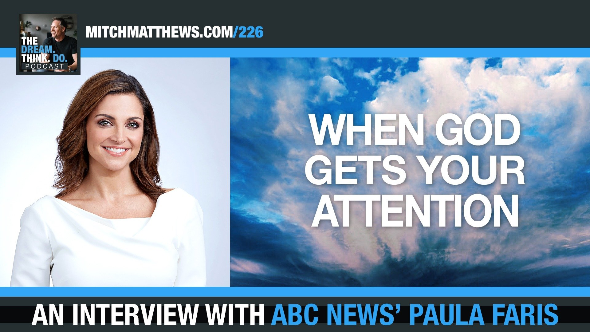 When God Gets Your Attention with ABC News' Paula Faris