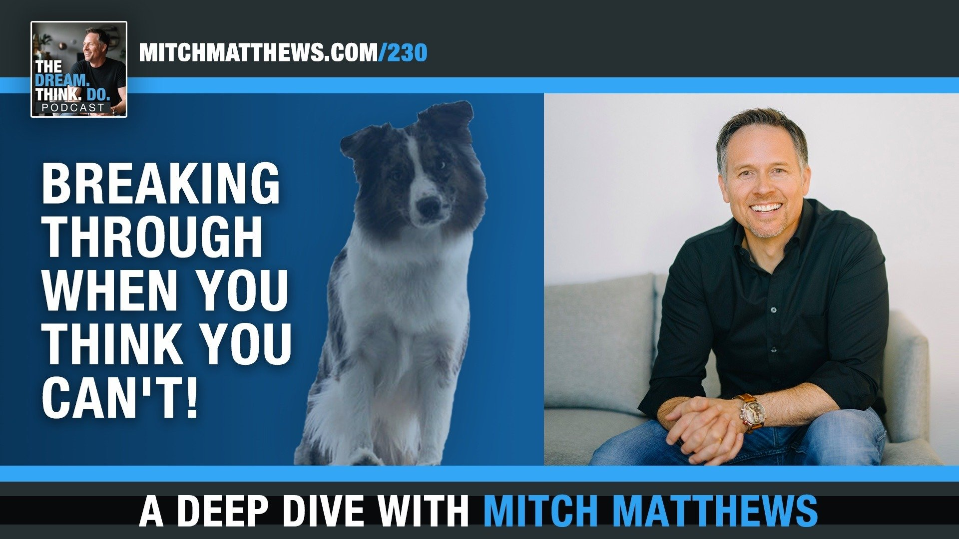 Breaking Through with Mitch Matthews