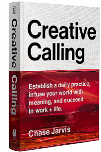 Creative Calling -Chase Jarvis