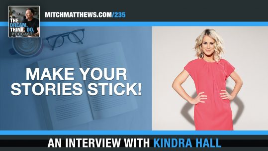 "Make YOUR Stories Stick!"" An interview with Kindra Hall"