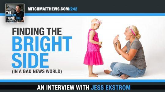 Jess Ekstrom Finding the Bright Side