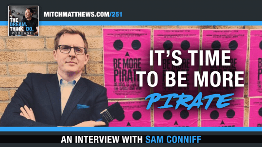Be More Pirate by Sam Conniff