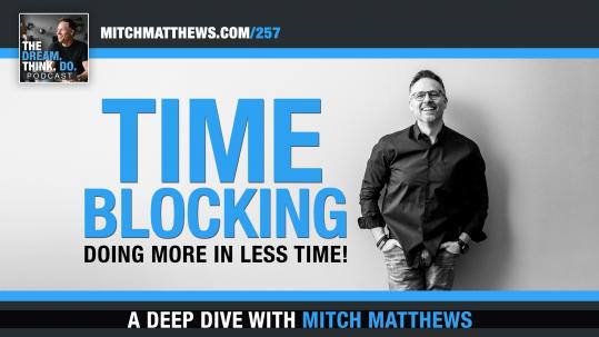 TIME BLOCKING by Mitch Matthews