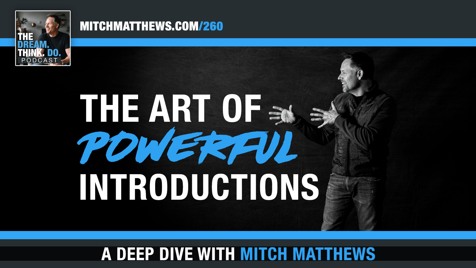 The Art of Powerful Introductions with Mitch Matthews