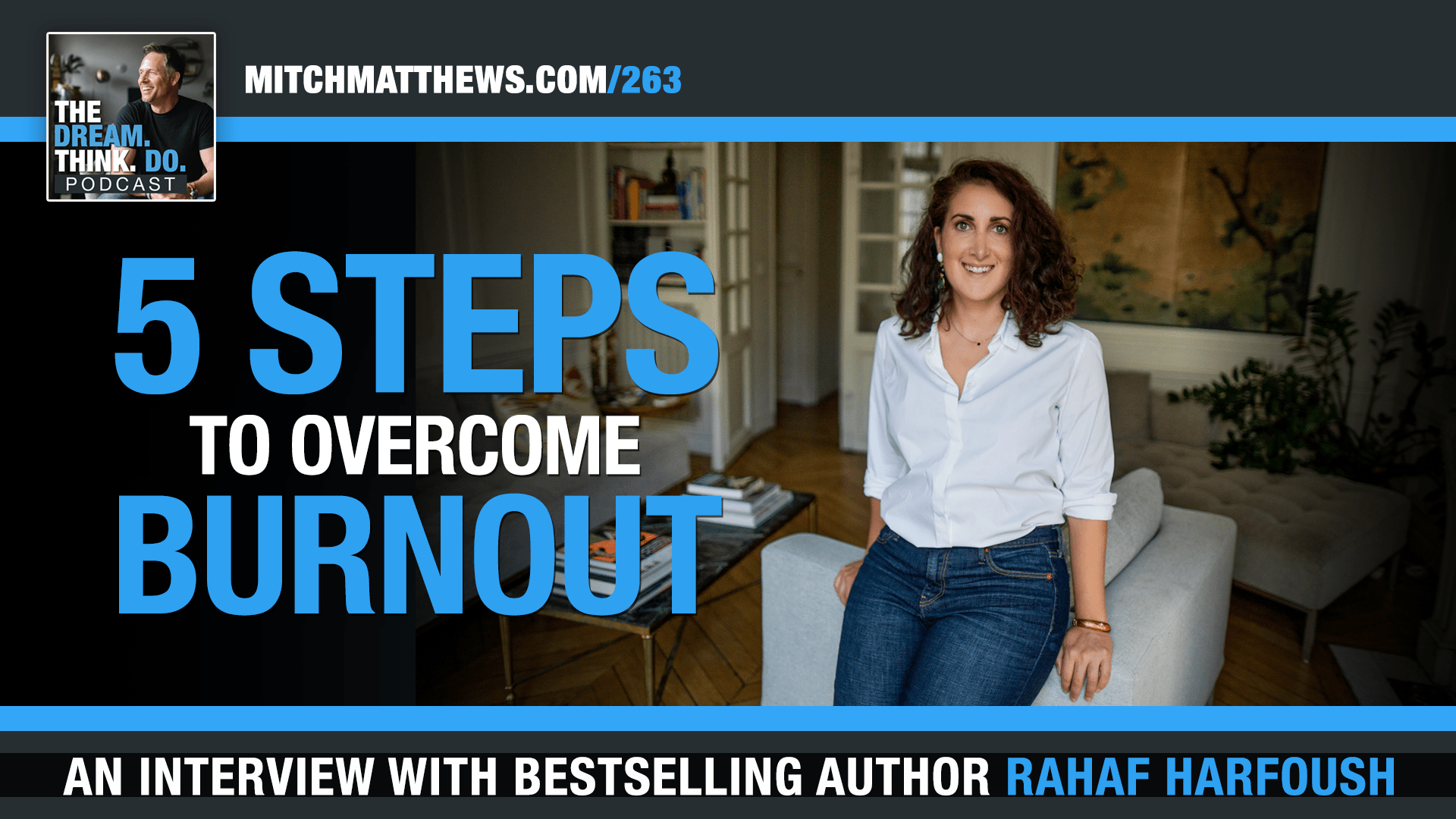 Rahaf Harfoush - Steps to overcome Burnout