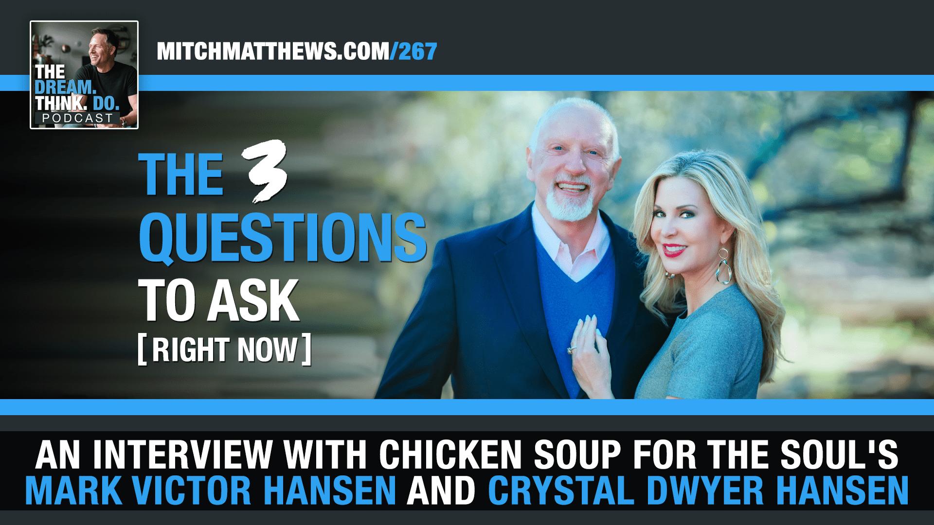 Mark Victor Hansen and Crystal Dwyer Hansen Interview with Mitch Matthews