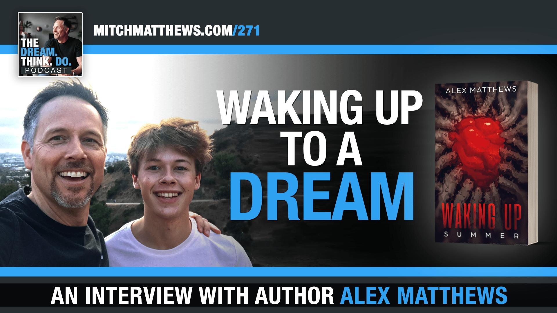 Alex Matthews Interview with Mitch Matthews