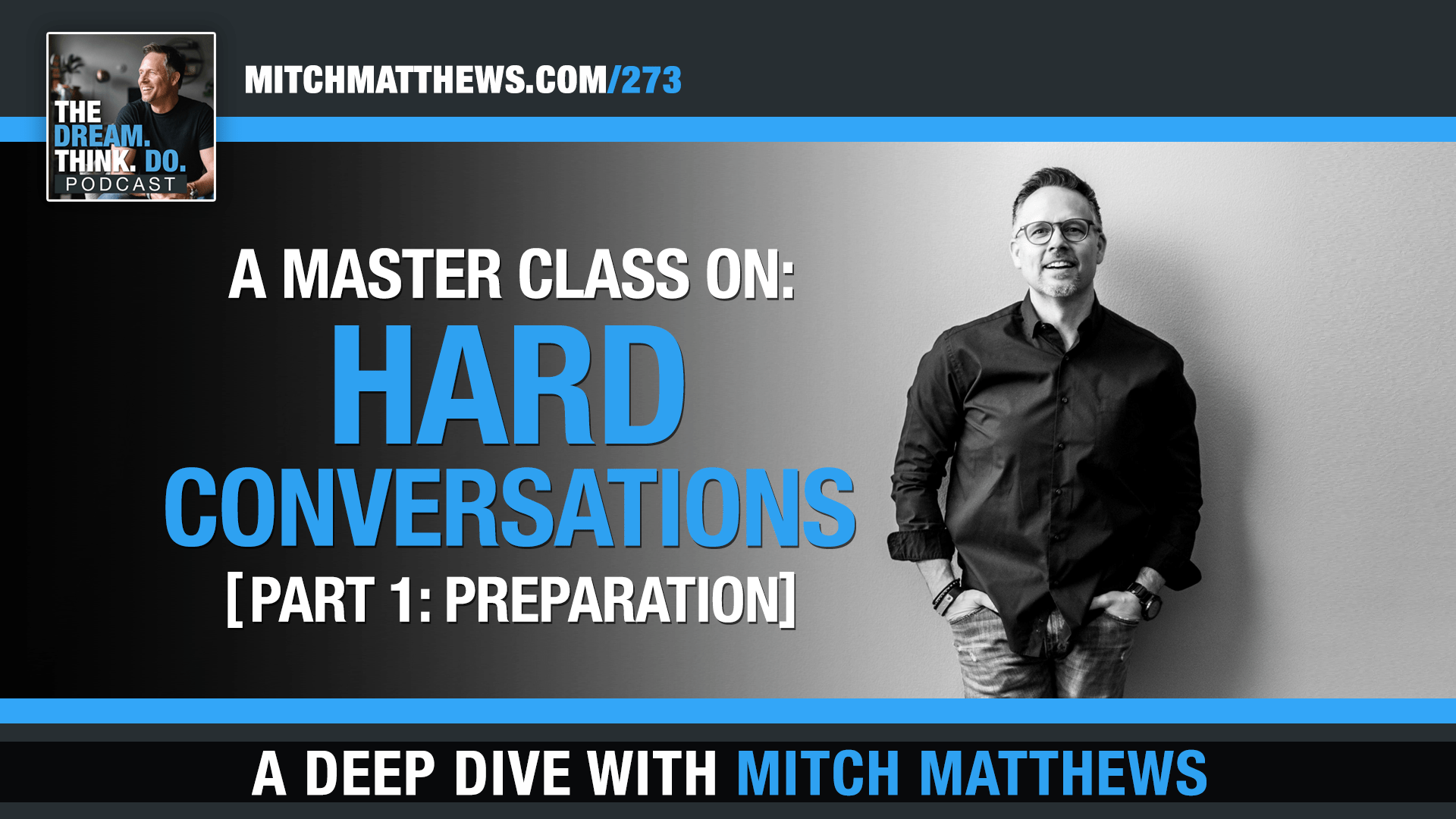 A Masterclass on Hard Conversations: Part 1 - Preparation