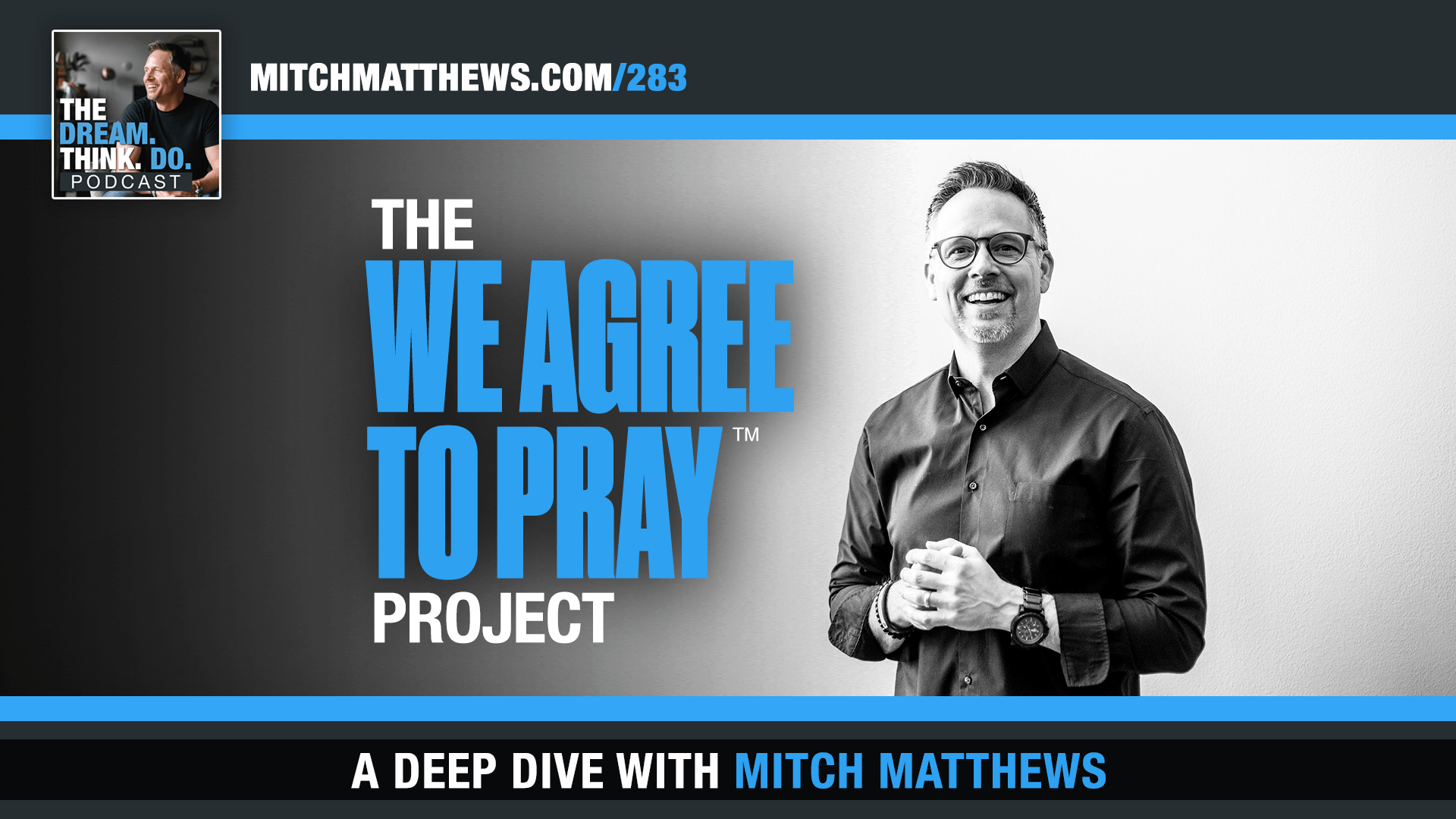We Agree To Pray Project by Mitch Matthews