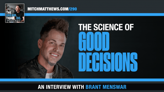 Brant Menswar The science of Good decision