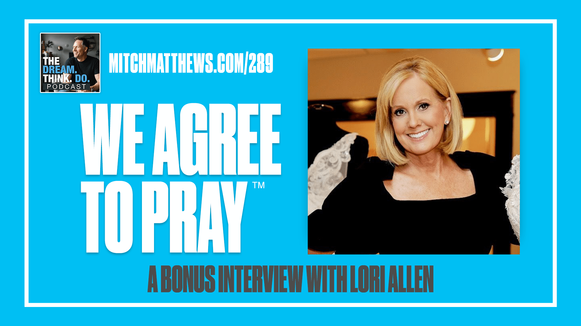TLC's LORI ALLEN We agree to pray