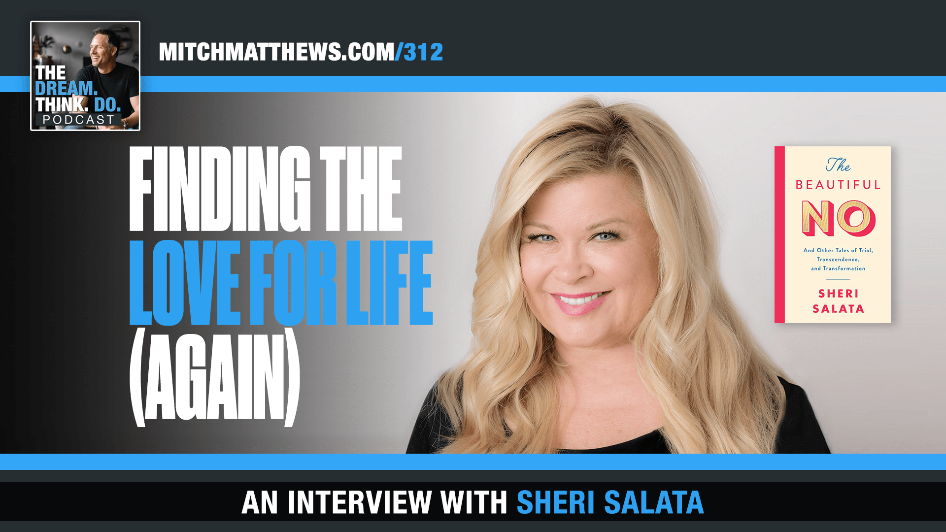 Sheri Salata - Finding the LOVE for Life (again)
