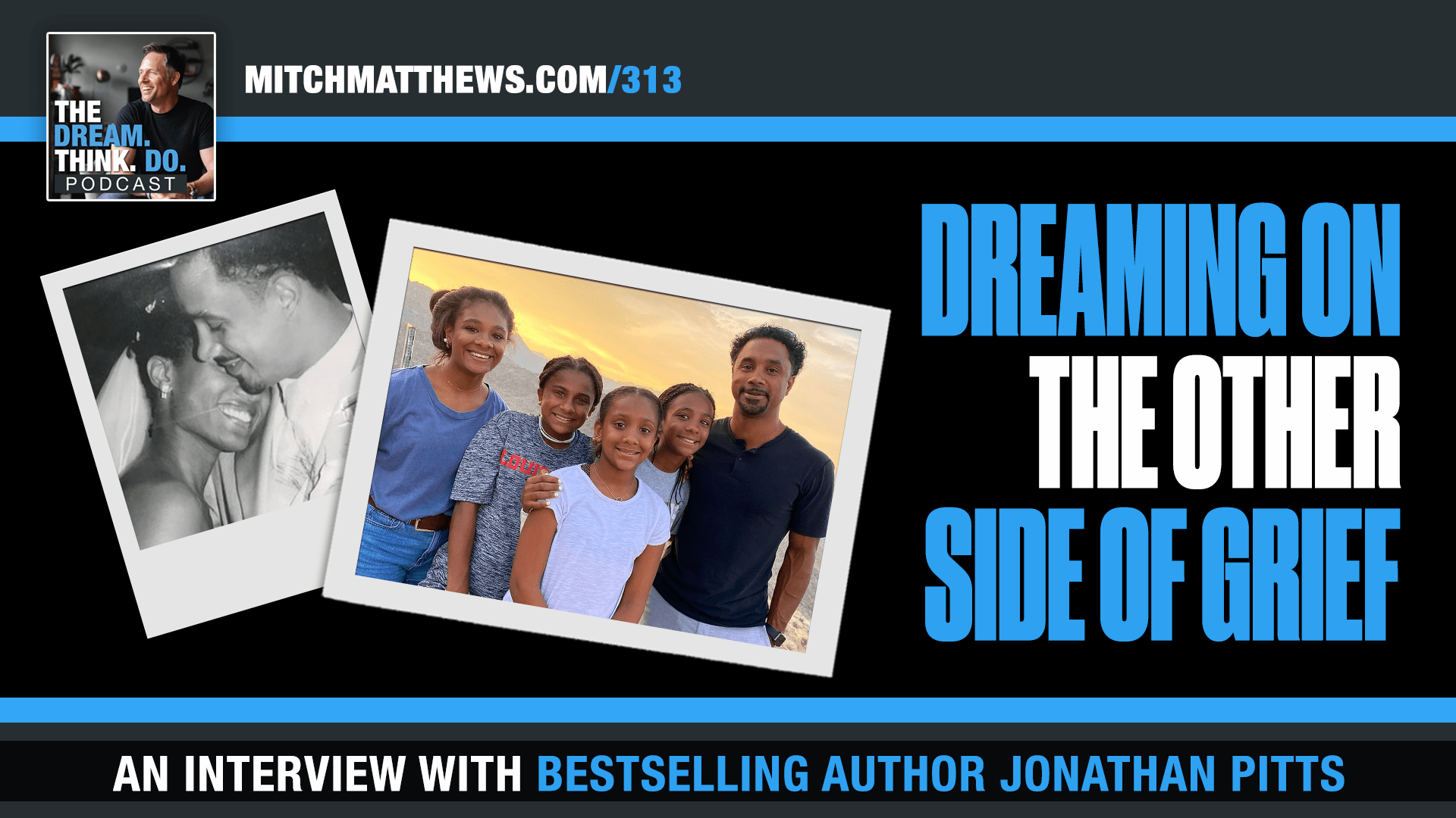 Jonathan Pitts- Dream on the other side of grief