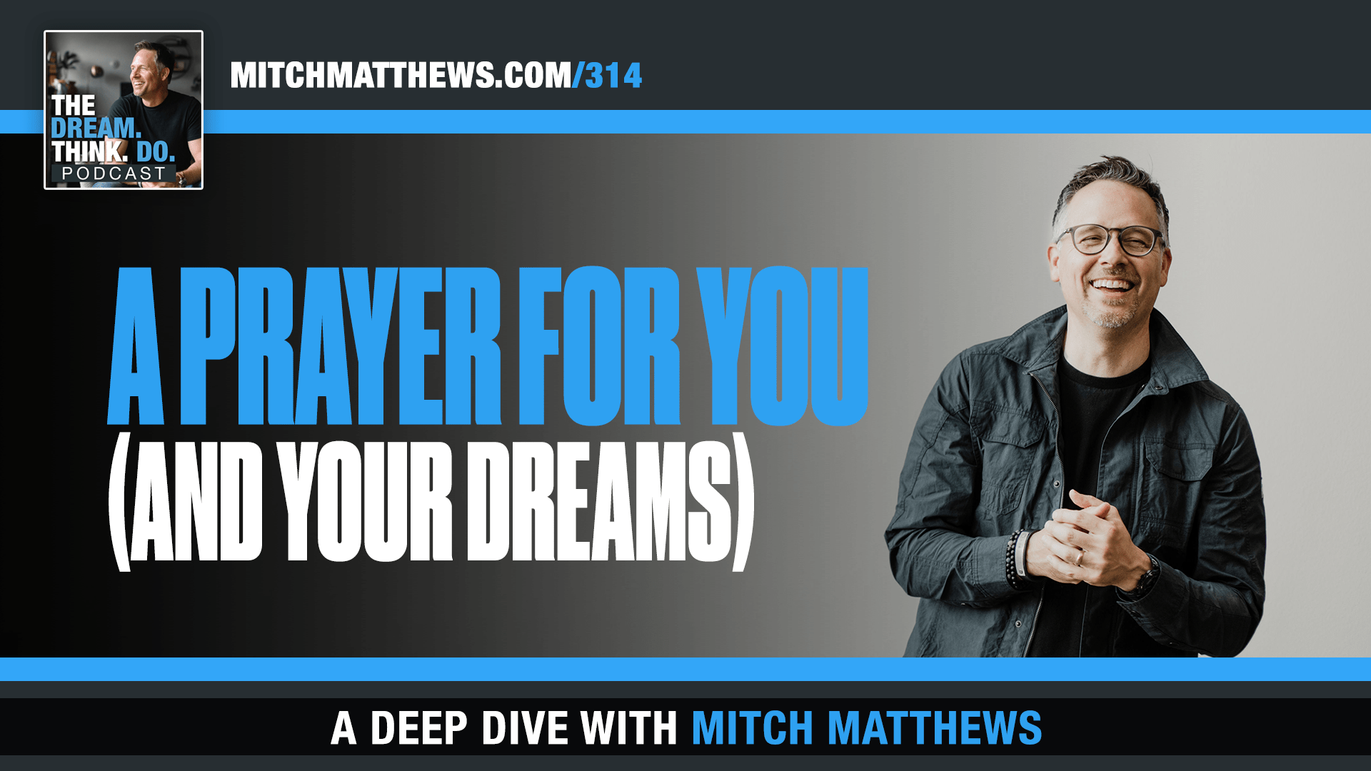 A Prayer for you and your dreams