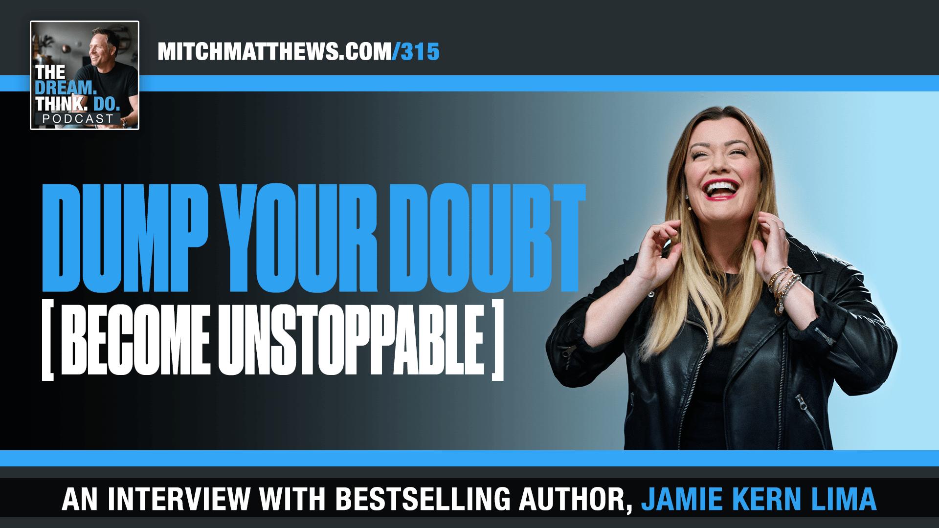 Jamie Kern Lima - Dump The Doubt!