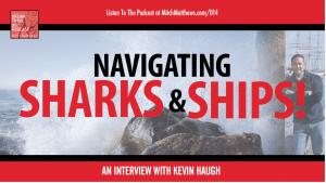 Navigating Sharks & Ships