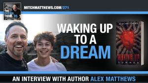 Alex Matthews on Dream Think Do